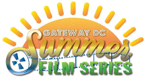 The GatewayDC Summer Film Series